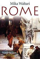 Couverture du livre « Rome » de Mika Waltari aux éditions Jardin Des Livres