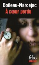 Couverture du livre « À coeur perdu » de Boileau-Narcejac aux éditions Gallimard