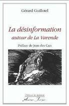 Couverture du livre « La Varende La Desinformation Autour De » de Gerard Guillotel aux éditions Atelier Fol'fer