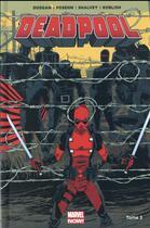 Couverture du livre « Deadpool T.3 » de Gerry Duggan et Brian Posehn et Scott Koblish et Declan Shalvey aux éditions Panini