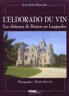 Couverture du livre « Eldorado du vin » de Bergasse/Jean-Denis aux éditions Nouvelles Presses Du Languedoc