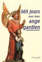 Couverture du livre « 365 jours avec mon ange gardien » de Rene Lejeune aux éditions Parvis