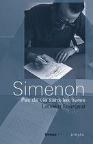 Couverture du livre « Simenon ; pas de vie sans les livres » de Laurent Fourcaut aux éditions Infolio