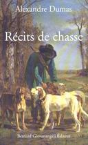 Couverture du livre « Récits de chasse » de Alexandre Dumas aux éditions Giovanangeli