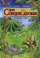 Couverture du livre « Lost conquistadores t.1 ; la bible au trésor » de Lounis Dahmani et Juan-Maria Cordoba aux éditions Hibou