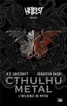 Couverture du livre « Cthulhu metal : l'influence du mythe sur le métal » de Sebastien Baert aux éditions Bragelonne