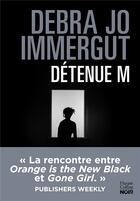 Couverture du livre « Détenue M » de Debra Jo Immergut aux éditions Harpercollins