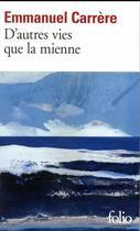 Couverture du livre « D'autres vies que la mienne » de Emmanuel Carrère aux éditions Gallimard