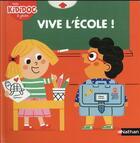 Couverture du livre « Vive l'école ! » de Marion Piffaretti aux éditions Nathan
