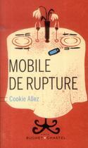 Couverture du livre « Mobile de rupture » de Cookie Allez aux éditions Buchet Chastel