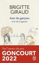 Couverture du livre « Avec les garçons » de Brigitte Giraud aux éditions J'ai Lu