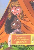 Couverture du livre « Comment je suis devenue grande » de Hammer-B aux éditions Rageot