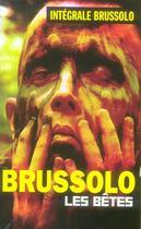 Couverture du livre « Les bêtes » de Brussolo-S aux éditions Vauvenargues