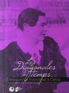 Couverture du livre « Les diagonales du temps ; Marguerite Yourcenar à Cerisy » de Blanckeman aux éditions Pu De Rennes