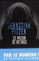 Couverture du livre « Le voleur de regards » de Sebastian Fitzek aux éditions Archipel