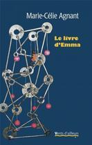 Couverture du livre « Le livre d'Emma » de Marie-Celie Agnant aux éditions Vents D'ailleurs
