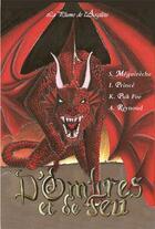 Couverture du livre « D'ombres et de feu ; histoires de dragons » de Khorine Puk Foe et Sophia Meguireche et Irene Prince et Audrey Reynoud aux éditions La Plume De L'argilete