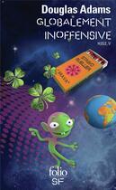 Couverture du livre « Globalement inoffensive » de Douglas Adams aux éditions Gallimard