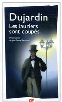Couverture du livre « Les lauriers sont coupés » de Edouard Dujardin aux éditions Flammarion