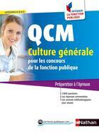Couverture du livre « QCM culture générale pour les concours de la fonction publique (édition 2016) » de Sylvie Grasser et Pascal Joly aux éditions Nathan