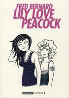 Couverture du livre « Lily love Peacock » de Fred Bernard aux éditions Casterman