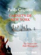 Couverture du livre « Carnets de New York » de Paolo Cognetti aux éditions Stock