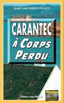 Couverture du livre « Carantec à corps perdu » de Jean-Louis Kerguillec aux éditions Bargain
