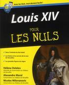 Couverture du livre « Louis XIV pour les nuls » de Helene Delalex aux éditions First