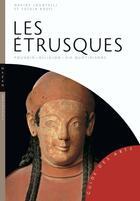Couverture du livre « Les Etrusques » de Davide Locatelli et Fulvia Rossi aux éditions Hazan