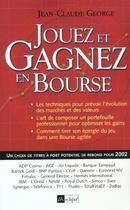 Couverture du livre « Jouez et gagnez en bourse 2002 » de Jean-Claude George aux éditions Archipel