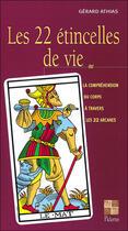Couverture du livre « 22 etincelles de vie » de Gerard Athias aux éditions Pictorus