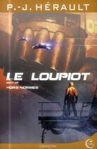 Couverture du livre « Le loupiot ; hors normes » de P.-J. Herault aux éditions Critic