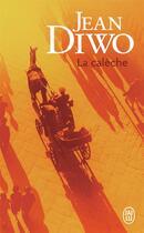Couverture du livre « La calèche » de Jean Diwo aux éditions J'ai Lu