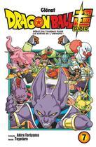 Couverture du livre « Dragon Ball Super T.7 ; début du tournoi pour la survie de l'univers ! » de Akira Toriyama et Toyotaro aux éditions Glenat