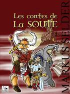 Couverture du livre « Les contes de la soute » de Markus Selder aux éditions A Verba Futurorum