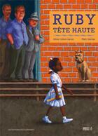 Couverture du livre « Ruby, tête haute » de Marc Daniau et Irene Cohen-Janca aux éditions Editions Des Elephants