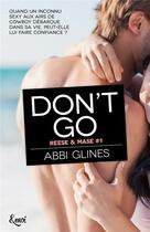 Couverture du livre « Don't go » de Abbi Glines aux éditions Emoi