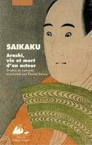 Couverture du livre « Arashi - vie et mort d'un acteur » de Saikaku/Ihara aux éditions Editions Philippe Picquier