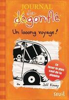 Couverture du livre « Journal d'un dégonflé t.9 ; un looong voyage ! » de Jeff Kinney aux éditions Seuil Jeunesse