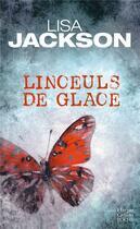 Couverture du livre « Linceuls de glace » de Lisa Jackson aux éditions Harpercollins