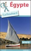 Couverture du livre « Guide du Routard ; Egypte (édition 2018) » de Collectif Hachette aux éditions Hachette Tourisme