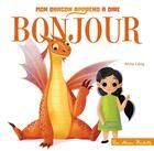 Couverture du livre « Mon dragon apprend à dire bonjour » de Lang Anna aux éditions Hachette Enfants