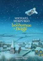 Couverture du livre « Le bonhomme de neige » de Michael Morpurgo et Robin Walshaw aux éditions Gallimard-jeunesse