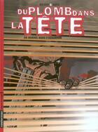 Couverture du livre « Du Plomb Dans La Tete 3 - Du Bordel Dans L'Aquarium » de Wilson/Matz aux éditions Casterman