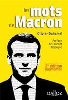 Couverture du livre « Les mots de Macron (2e édition) » de Olivier Duhamel aux éditions Dalloz