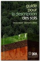 Couverture du livre « Guide pour la description des sols » de D Baize et B Jabiol aux éditions Inra