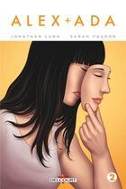 Couverture du livre « Alex + Ada T.2 » de Sarah Vaughn et Jonathan Luna aux éditions Delcourt