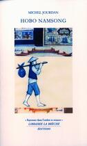 Couverture du livre « Hobo Namsong » de Michel Jourdan aux éditions Editions La Breche