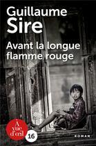 Couverture du livre « Avant la longue flamme rouge » de Guillaume Sire aux éditions A Vue D'oeil