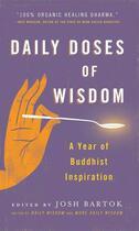 Couverture du livre « Daily Doses of Wisdom » de Josh Bartok aux éditions Wisdom Publications